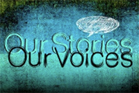 OurStories,OurVoices
