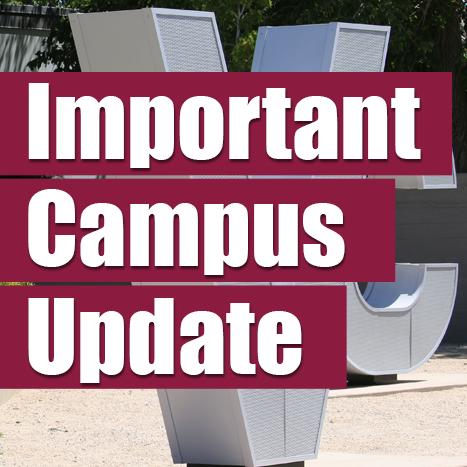 Important Campus Update
