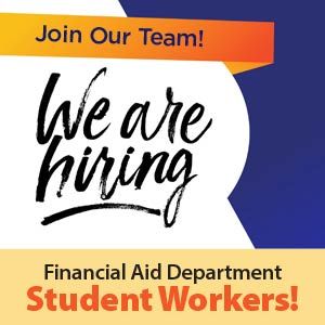 The Financial Aid Department Is HIRING!