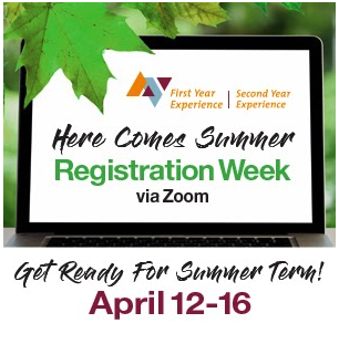 Get Ready For Summer Term! Workshops Taking Place April 12-16 RSVP Today
