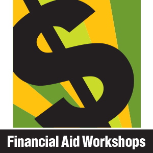 2021-2022 Financial Aid Application Workshops Available NOW!