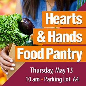 Hearts & Hands Food Pantry Distribution Thursday, May 13 at 10am