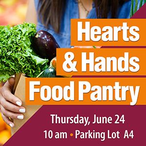 Hearts & Hands Food Pantry Distribution Thursday, June 24 at 10am