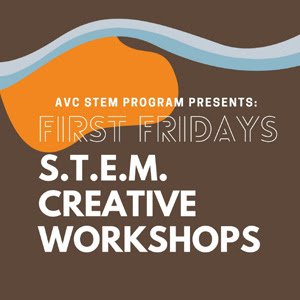 FIRST FRIDAYS STEM Creative Workshops