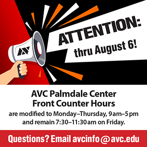 AVC Palmdale Center Front Counter Hours Are Temporarily Modified