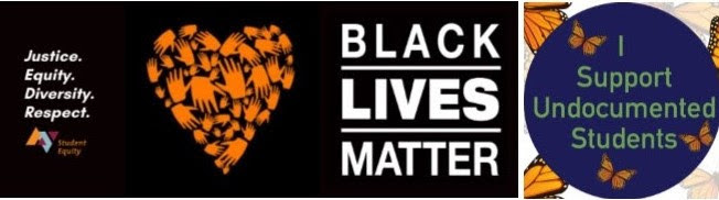 Black Lives Matter / I Support Undocumented Students