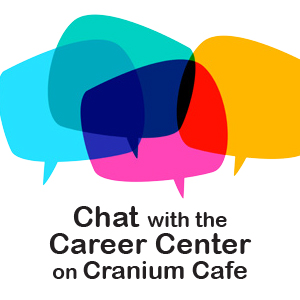 Chat with the Career Center on Cranium Cafe