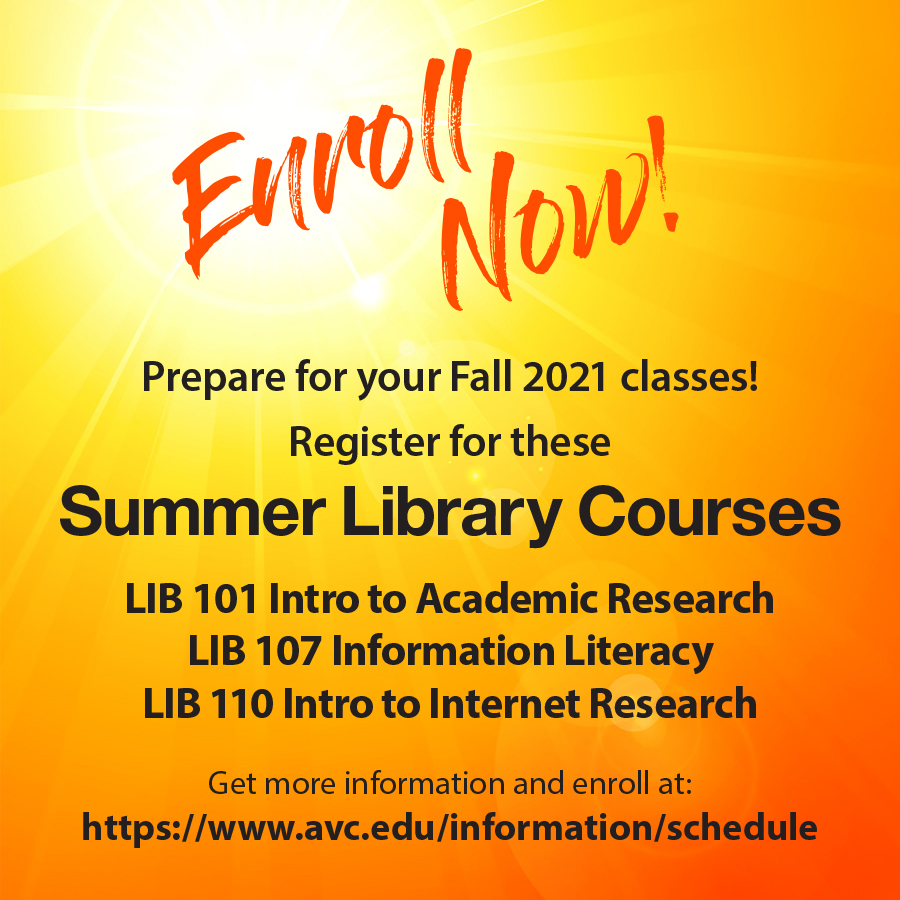 Sign up for summer library courses like LIB 101, LIB 107, or LIB 110 to help you build research/information literacy skills to prepare you for your fall courses!