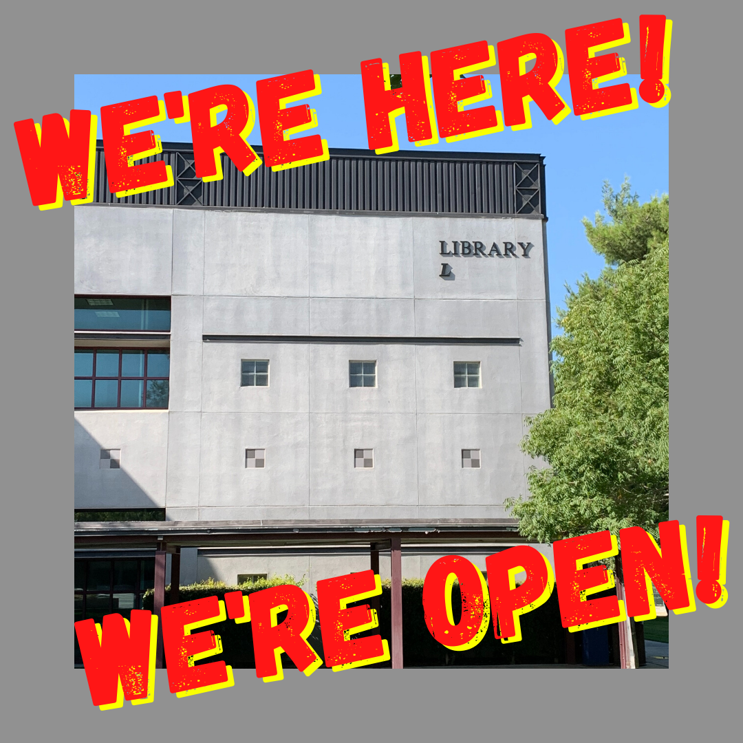 Image of library building stating we're here and we're open!