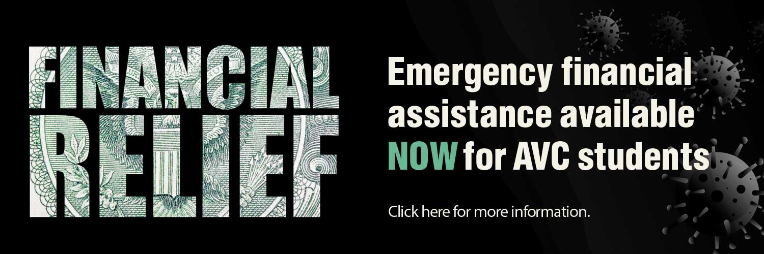 Emergency Financial Assistance Available NOW for AVC Students