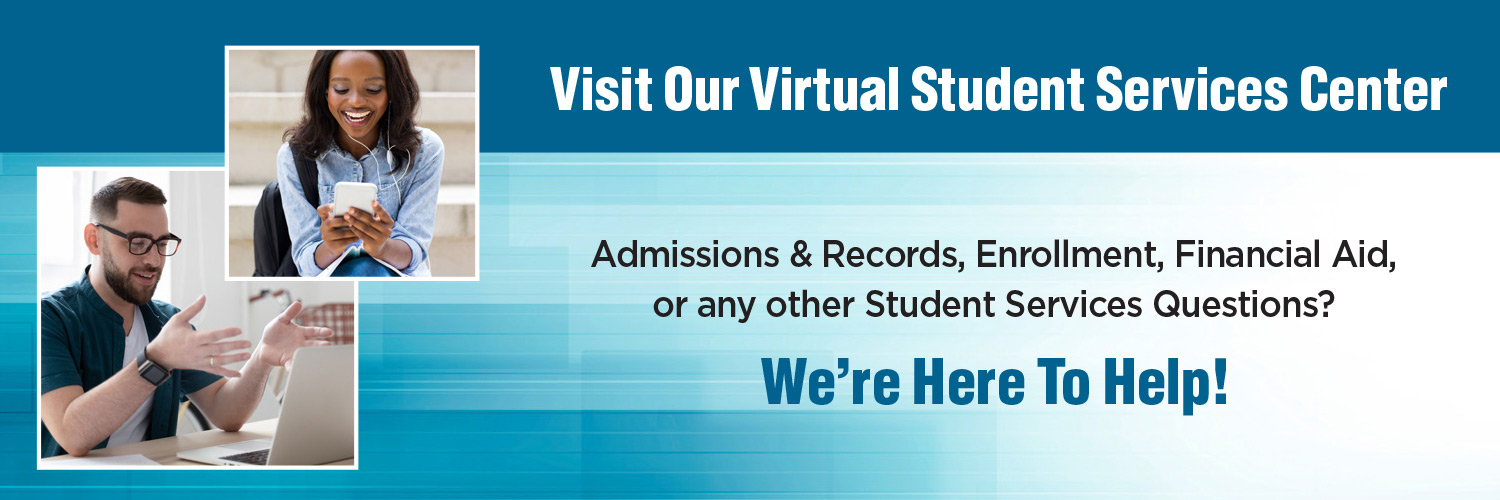 Virtual and In-Person Student Services Available