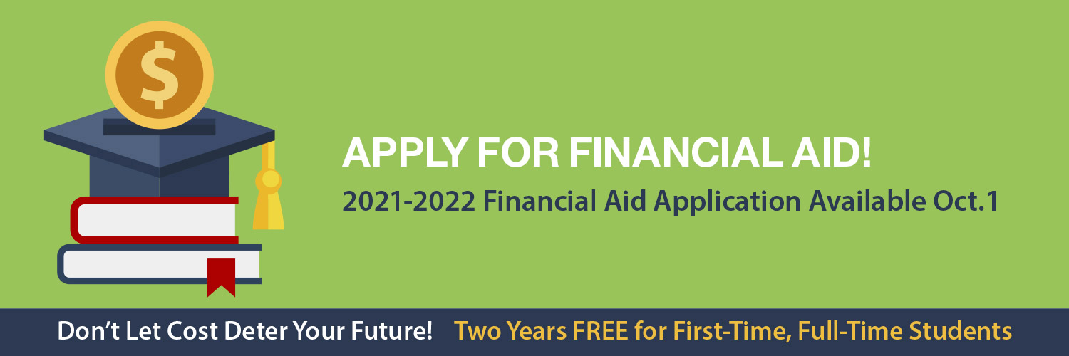 Apply for 2021-2022 Financial Aid Now