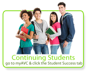 Continuing Students: go to myAVC & click the Student Success tab